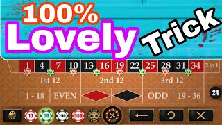 100% Lovely Betting Trick to Roulette | Roulette New Betting Strategy