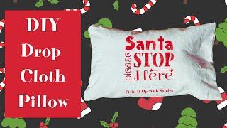 DIY Drop Cloth Pillow | No Sew | Budget Friendly
