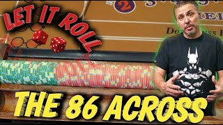 Craps Strategy – THE 86 ACROSS STRATEGY to try to win at craps – $5 OR $10 TABLE.