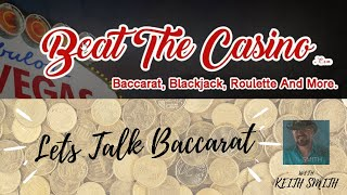 💸Let's Talk Baccarat Episode 27
