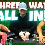 Crazy 3-Way ALL IN CALL Bet for 10k Pot   Poker Highlights