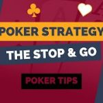 Poker Strategy   The Stop and Go