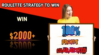 Roulette strategy to win profit win 100% | roulette casino | roulette strategy