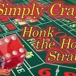 Simply Craps Honk the Horn Strategy