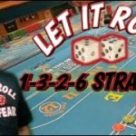 1-3-2-6 – CRAPS STRATEGY to try to win at craps – Can be played at any level table.