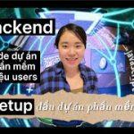 Hướng dẫn code dự án phần mềm part 3   Backend set up dự án code web api server
