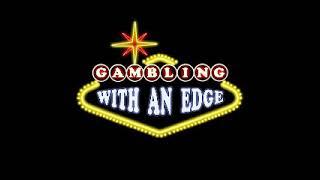 Gambling With an Edge – guest blackjack player Vecnan