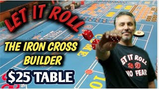 $25 TABLE Try to win at craps strategy – THE IRON CROSS BUILDER