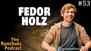 Fedor Holz on learning poker and achieving peak performance (Runchuks Podcast)