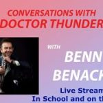 Live Streaming Jazz? In School and on the Scene? with@Benny Benack III    Conversations (ep. 157)