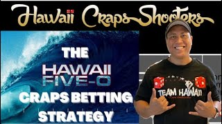 The Hawaii 5-0 Craps Betting Strategy. A proven winner by @boxnumbers 808.