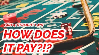 STRAIGHT LAYS – EVERY PAYOUT IN CRAPS #4