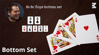 Poker Strategy: 8s 8c flops bottom set
