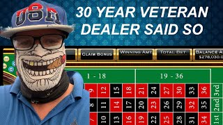 BEST ROULETTE STRATEGY ACCORDING TO 30 YEAR LAS VEGAS DEALER