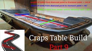 Craps Table Build Part 9: Final Table Dimensions.