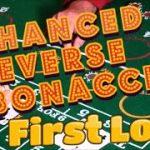 ENHANCED REVERSE FIBONACCI | FIRST LOOK – Baccarat Strategy Review