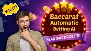 """Best Automatic strategy to play Baccarat 