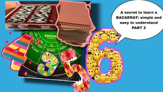 A Secret to learn a Baccarat : Simple and easy to understand Part 2