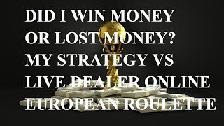 Live Roulette Casino Gambling Strategy European Roulette Gambling Winning Strategy On Roulette Win