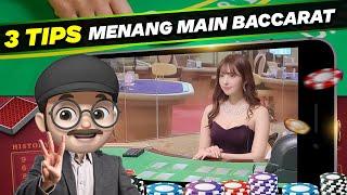 Menang Terus !!! 3 Tips Penting Main Live Casino Baccarat Online | WAK OJAN