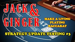 TESTING UPDATE #3 | MAKE A LIVING PLAYING BACCARAT – Baccarat Strategy Review