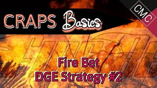 Learn Basic Craps – Fire Bet Strategy