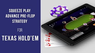Squeeze Play   Advanced Pre flop Strategy for Texas Hold'em