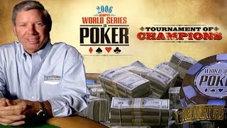 World Series of Poker Tournament of Champions 2006 Final Table [Full Episode]