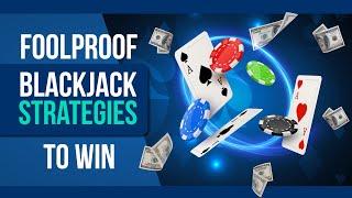 Easiest Blackjack Strategies to Win