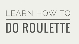 Learn how to do Roulette in 3 easy steps