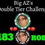 CRAPS: Double Tier : #183 ROB S.