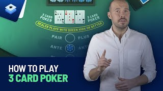 Learn How to Play 3 Card Poker in Under 8 Minutes   Casino Game Tutorials 2021