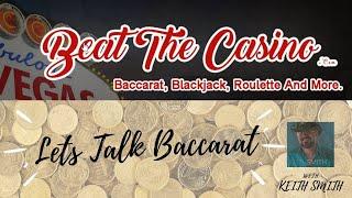 Let's Talk Baccarat Episode #44