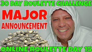 Roulette Online Day 15- Christopher Mitchell's 30 Day Roulette Challenge.