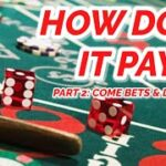 COME BETS & DON'T PASS – EVERY PAYOUT IN CRAPS #2